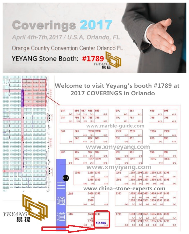 Welcome To Visit Yeyang's Stone Booth #1789 At COVERINGS Stone Fair 2017 In Orlando